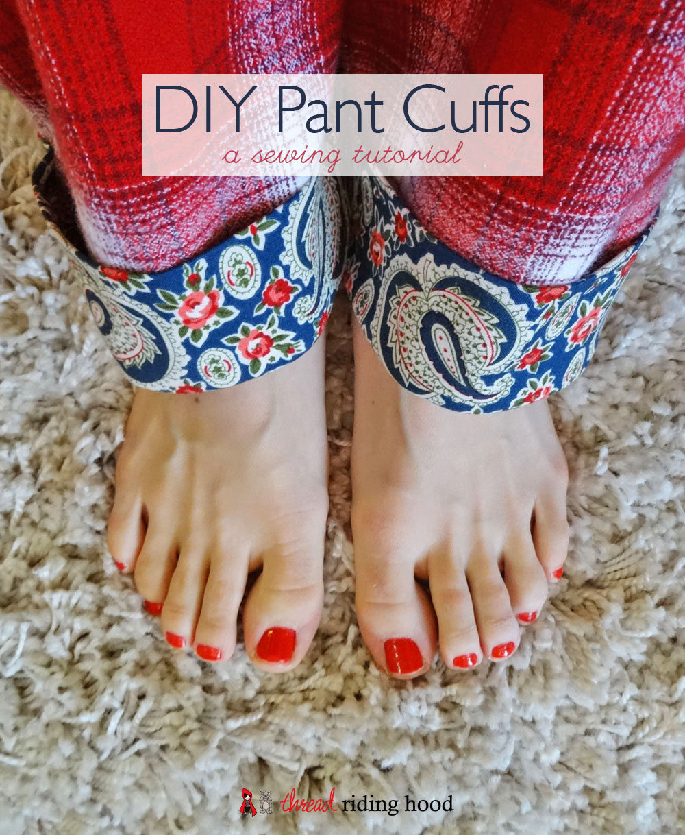 Plaid & Paisley Pajama Pants {+ DIY Cuff Tutorial}