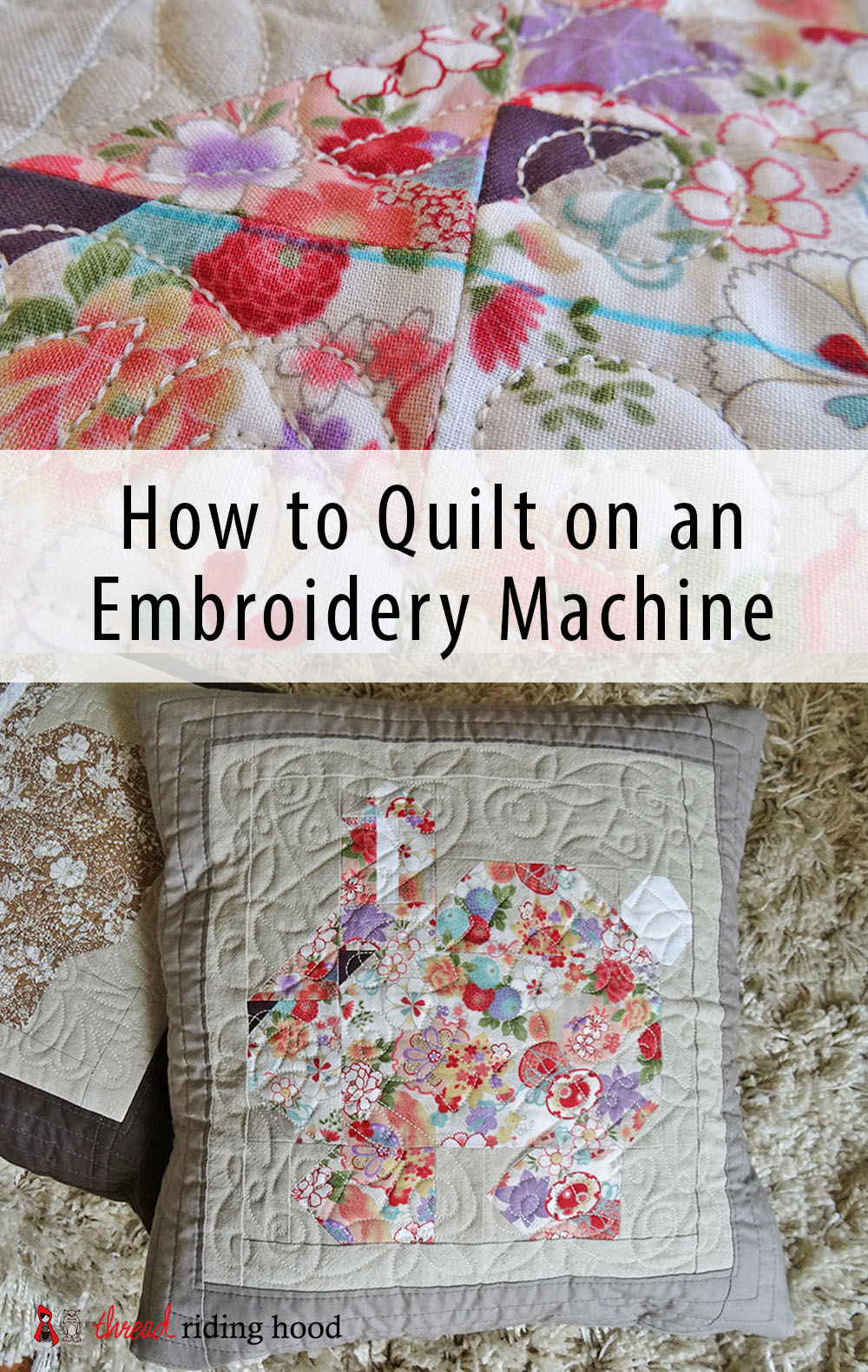 How to Quilt on an Embroidery Machine